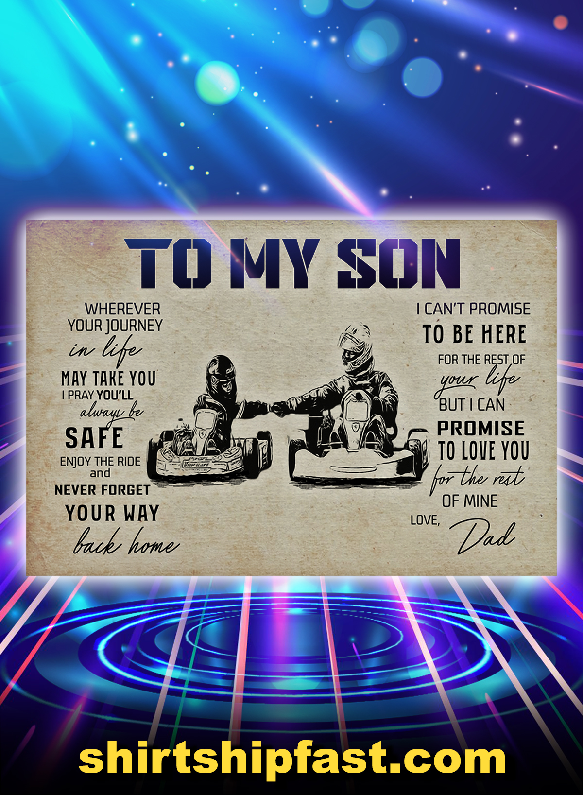 Kart racing to my son love dad poster - A4