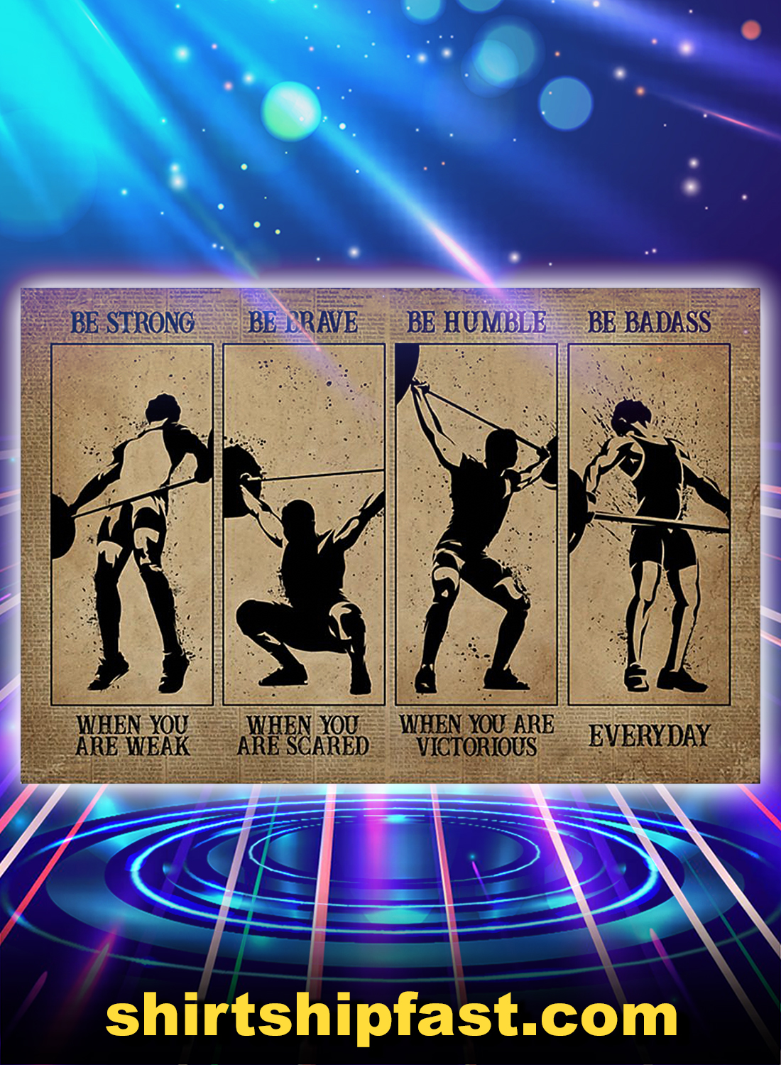 Men weightlifting be strong be brave be humble be badass poster - A4
