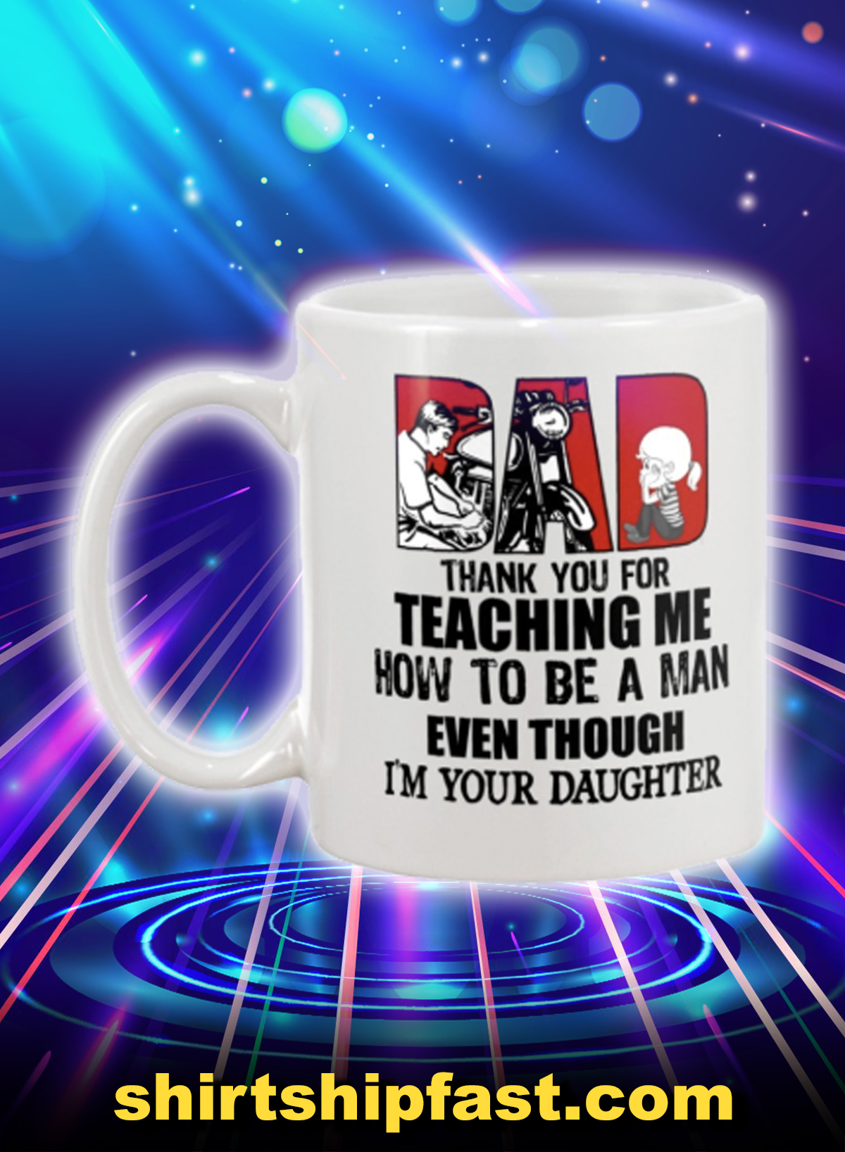 Motorcycle dad thank you for teaching me how to be a man mug - Picture 1