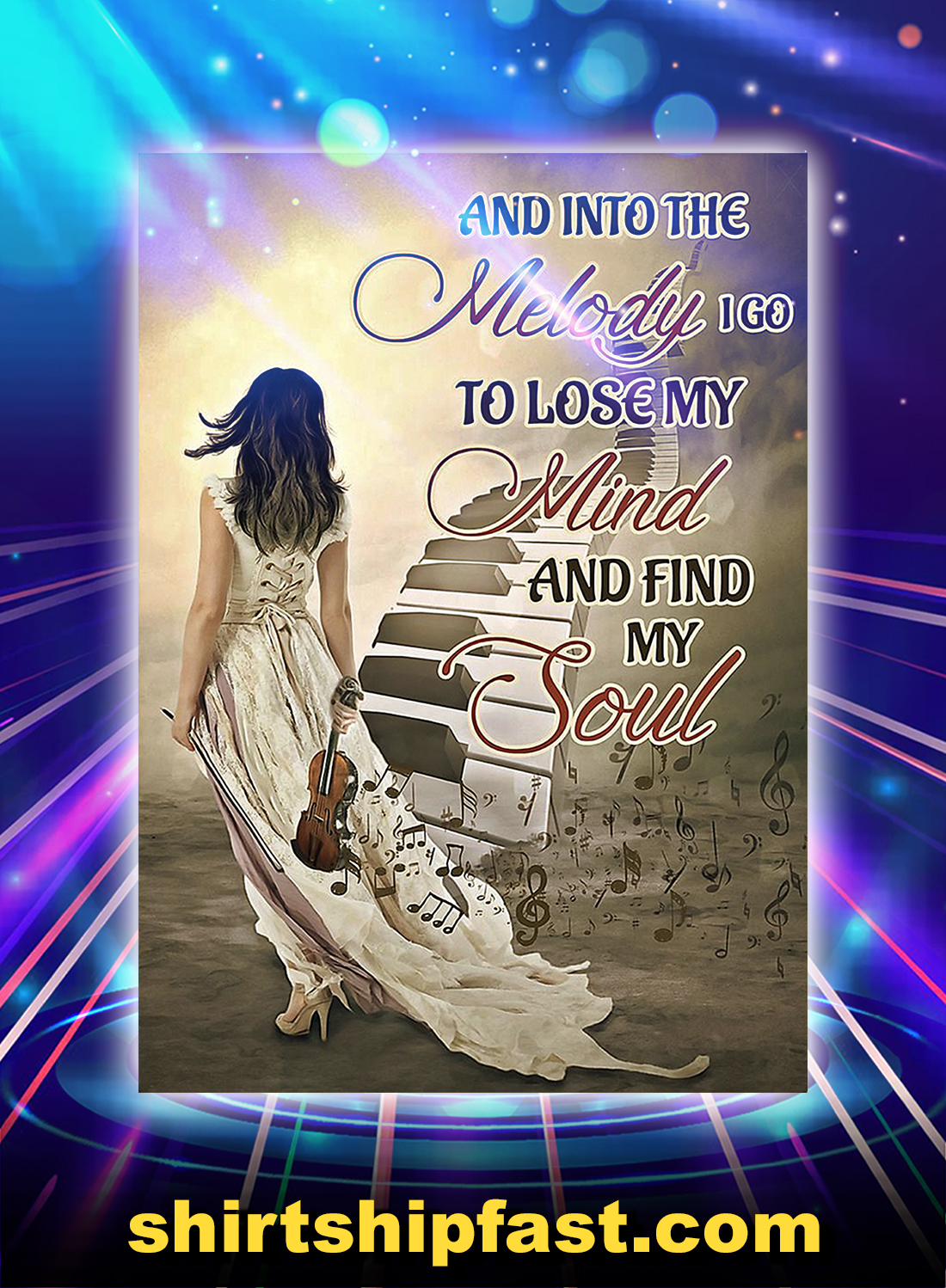 Music girl and into the melody i go to lose my mind and find my soul poster - A4