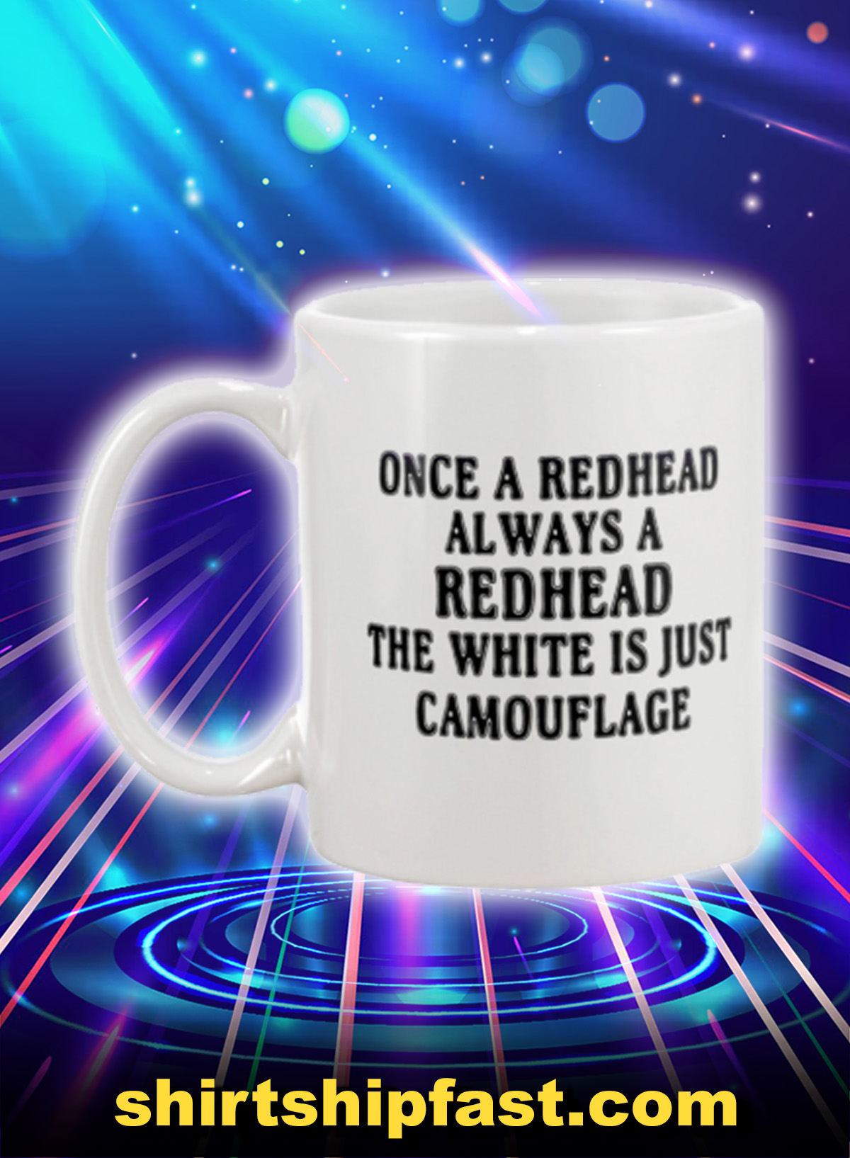 Once a redhead always a redhead the white is just camouflage mug - Picture 1