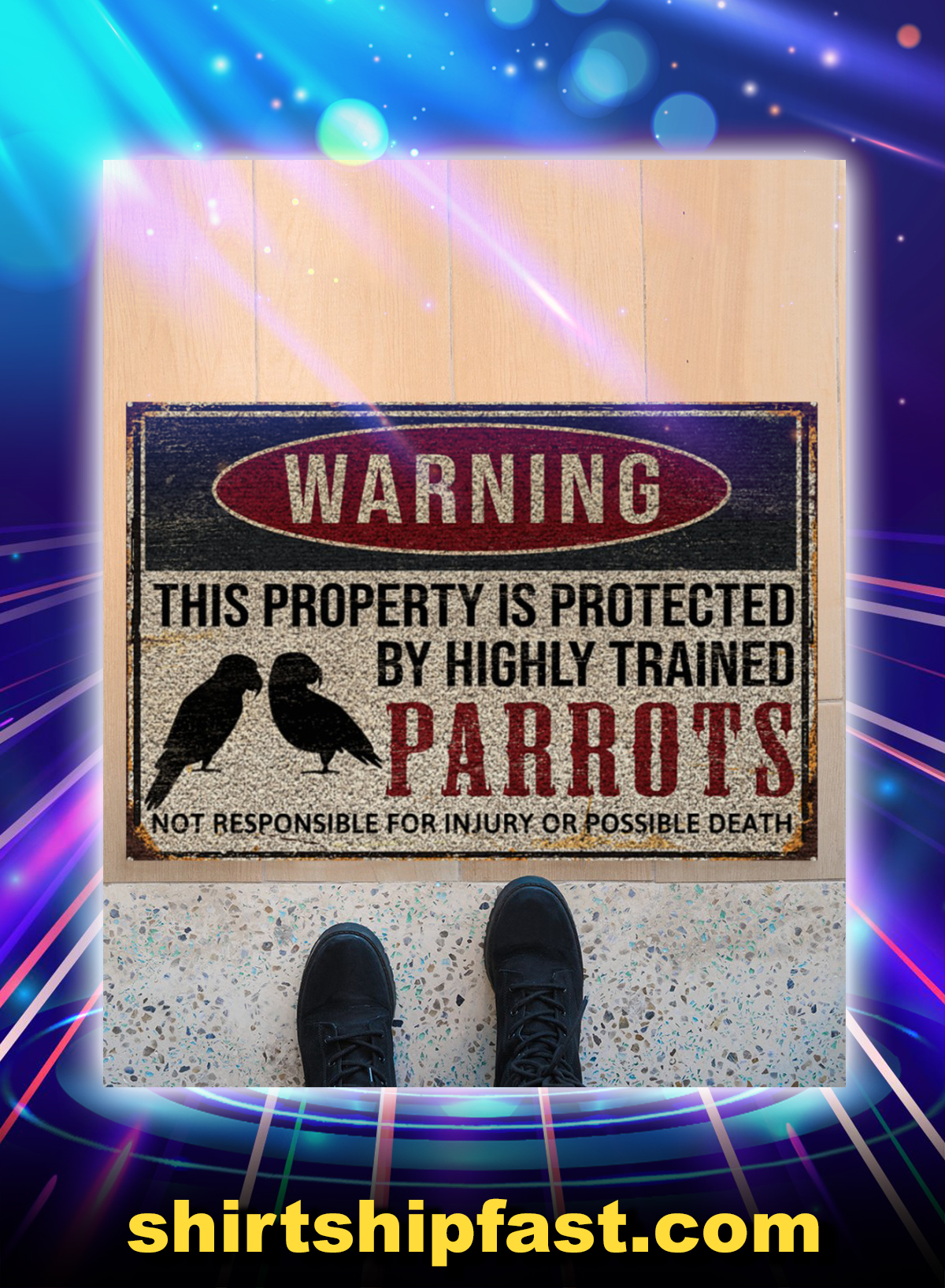 Parrots warning this property is protected doormat