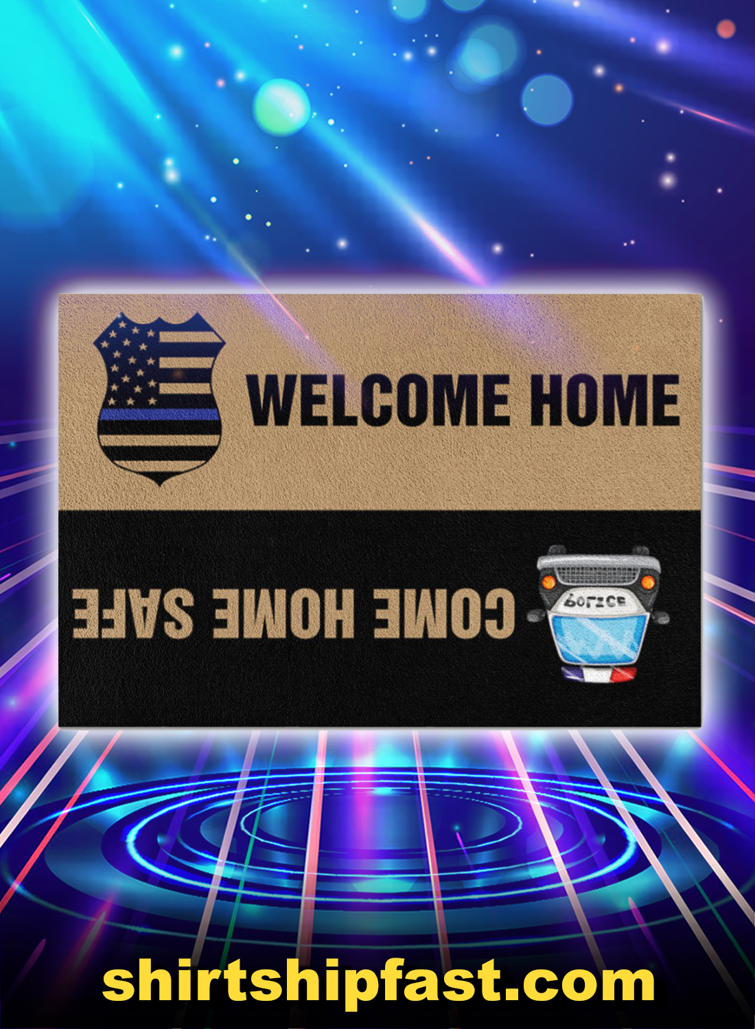 Police welcome home come home safe doormat