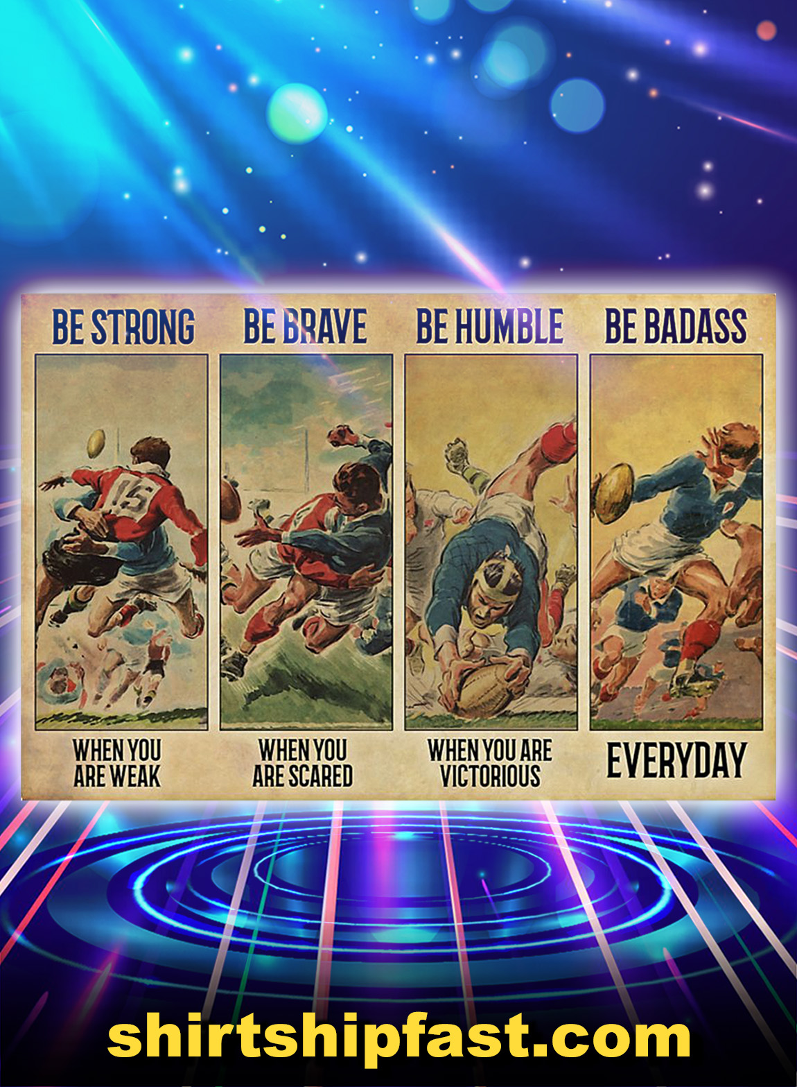 Rugby be strong be brave be humble be badass poster - A3