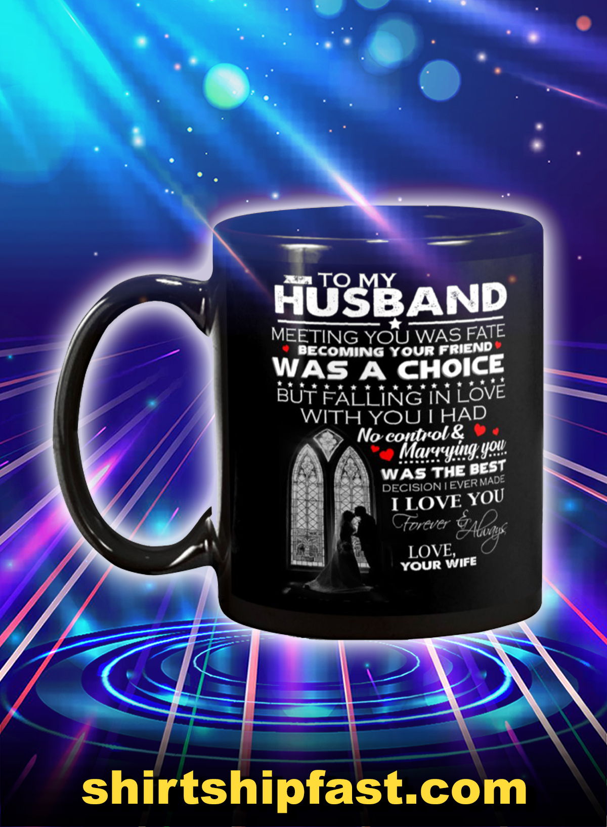 To my husband meeting you was fate love your wife mug - Picture 1