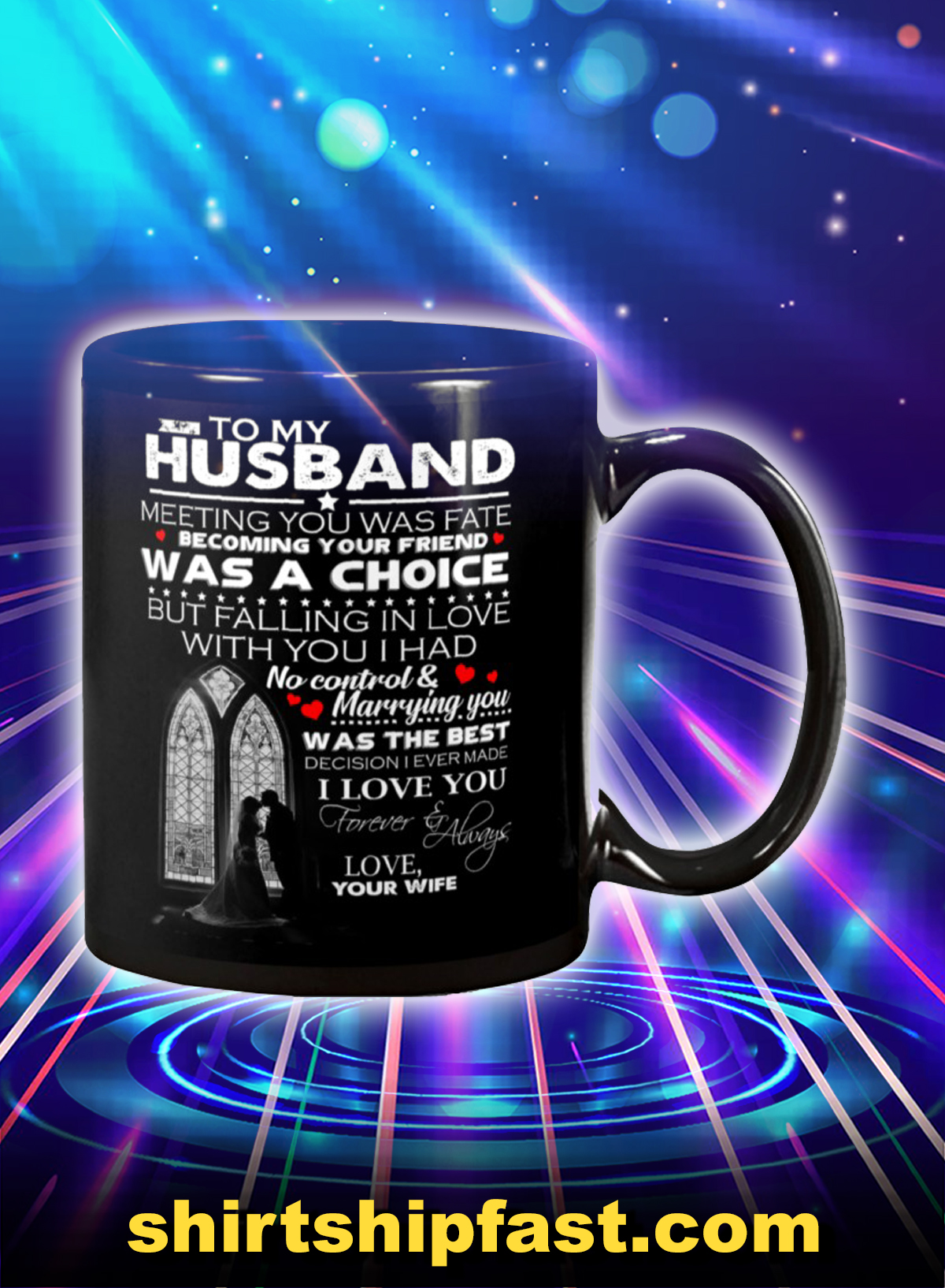 To my husband meeting you was fate love your wife mug