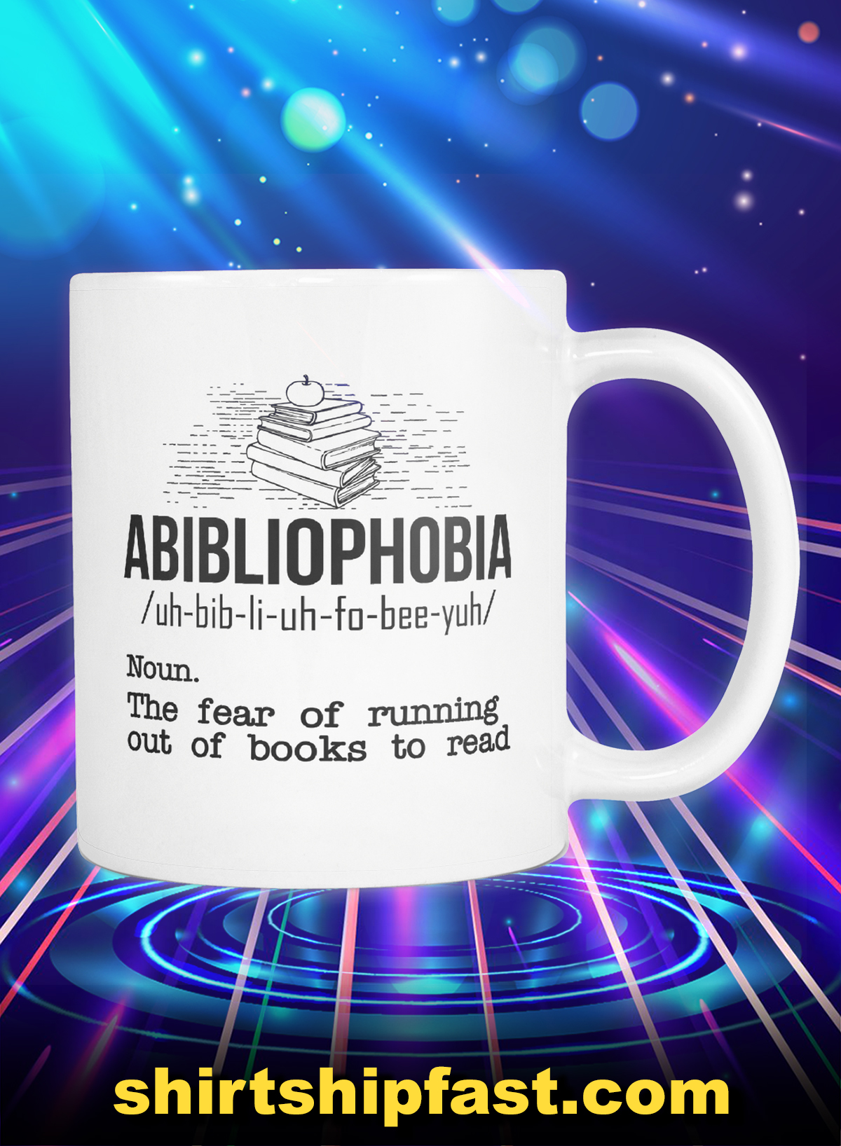Abibliophobia The fear of running out of books to read mug - Picture 1