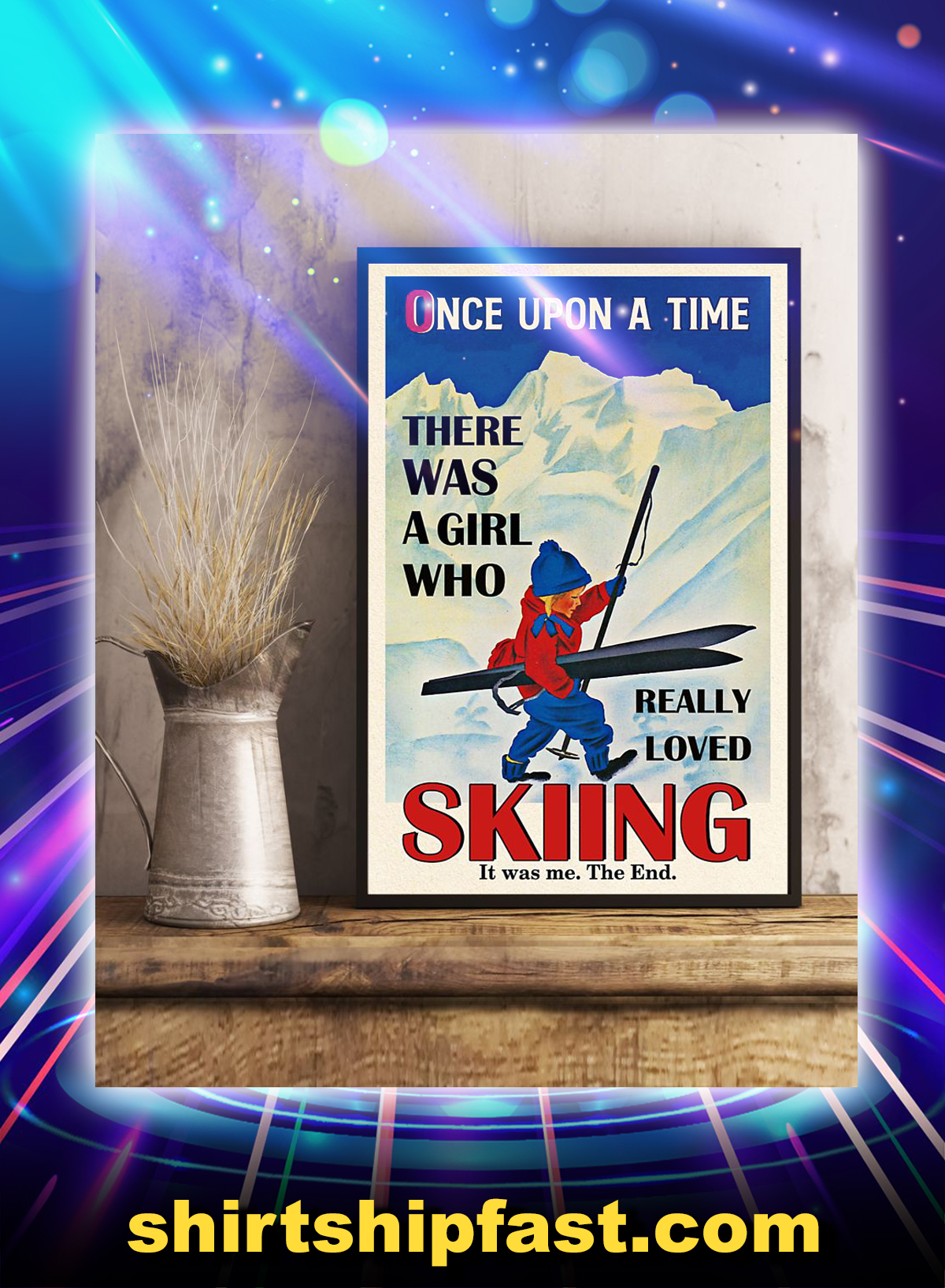 Canvas prints and poster Once upon a time there was a girl who really loved skiing