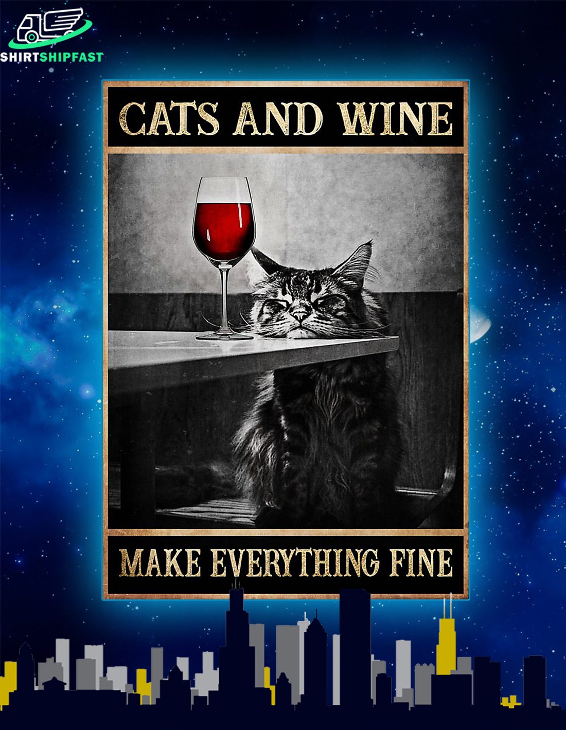 Cats and wine make everything fine poster - Picture 1