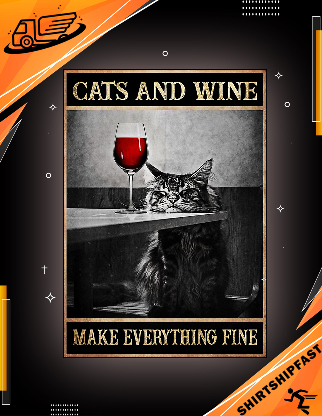 Cats and wine make everything fine poster - Picture 2