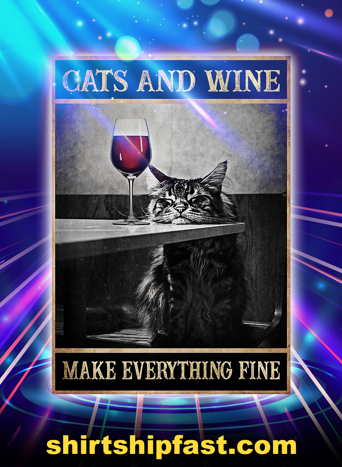 Cats and wine make everything fine poster - Picture 3