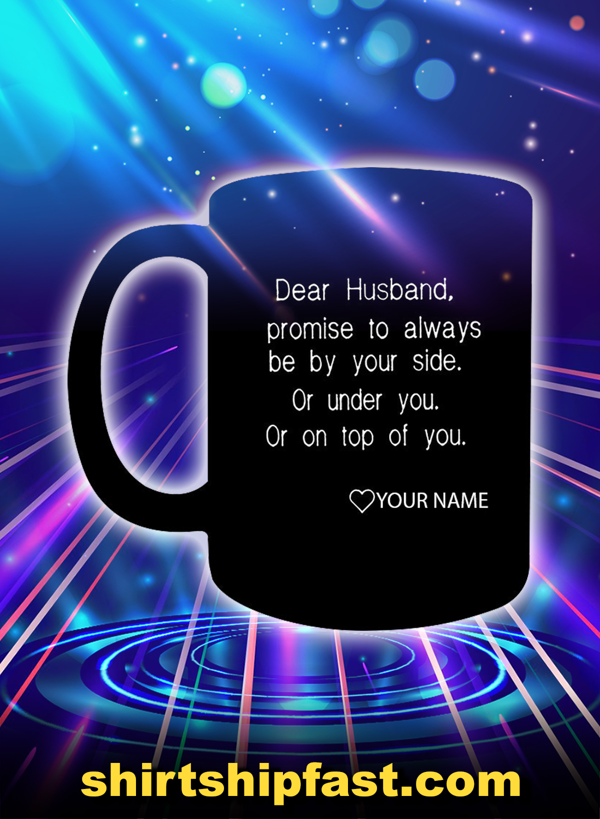 Dear husband I promise to always be by your side personalized custom name mug - Picture 1