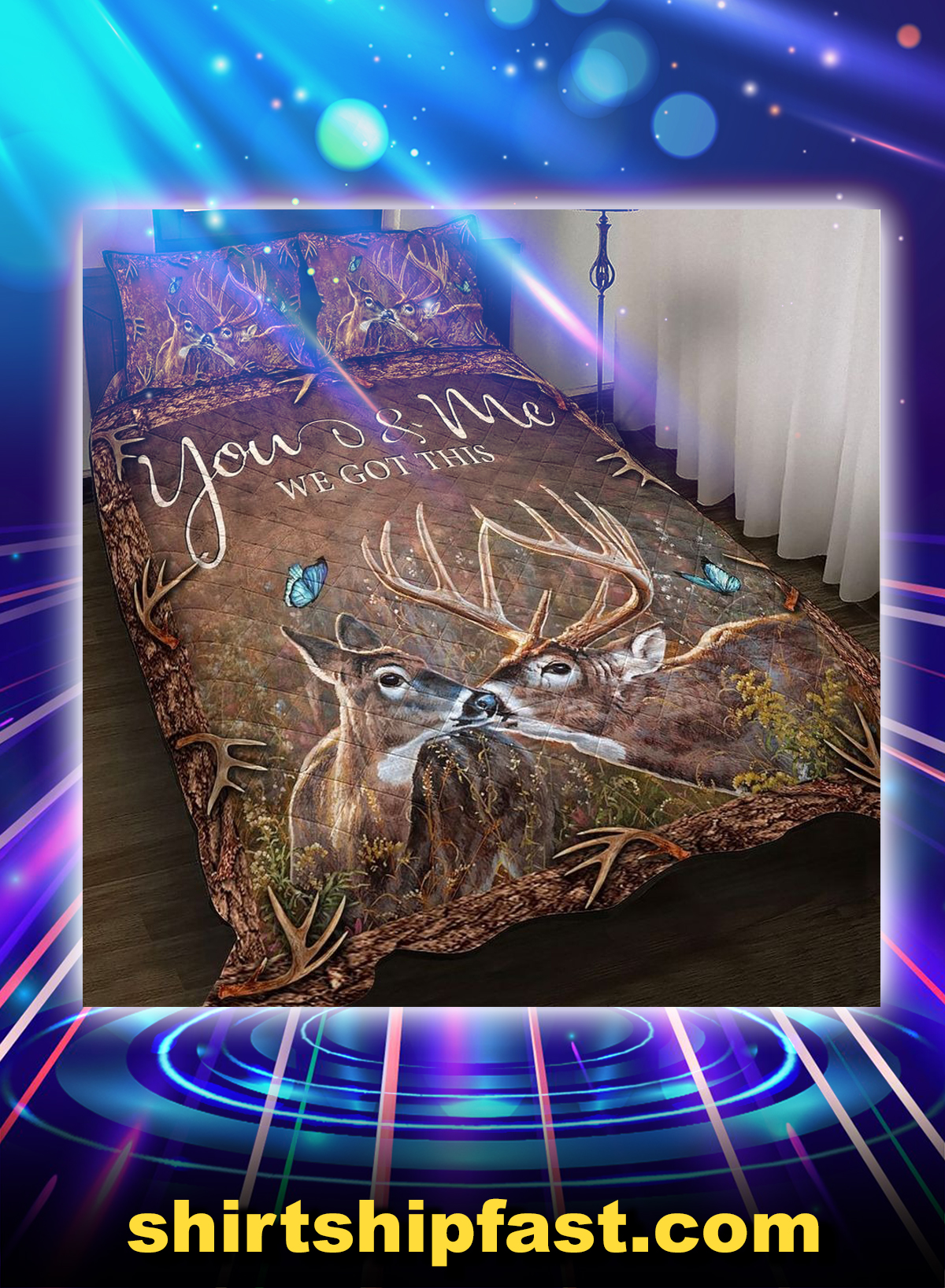 Deer hunting you and me we got this bed set - Picture 1