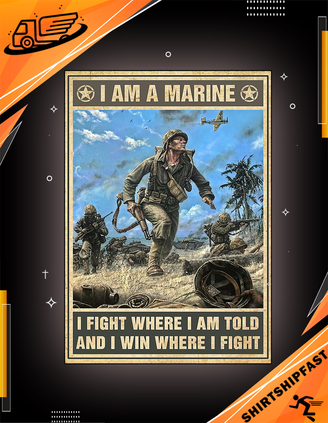 I am a marine I fight where I am told and I win where I fight poster - Picture 2