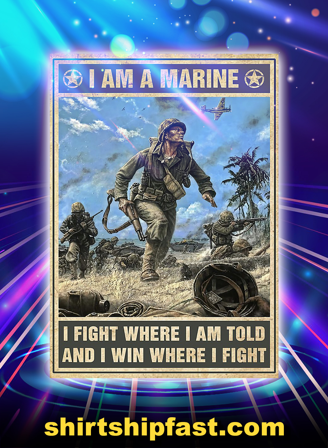 I am a marine I fight where I am told and I win where I fight poster - Picture 3