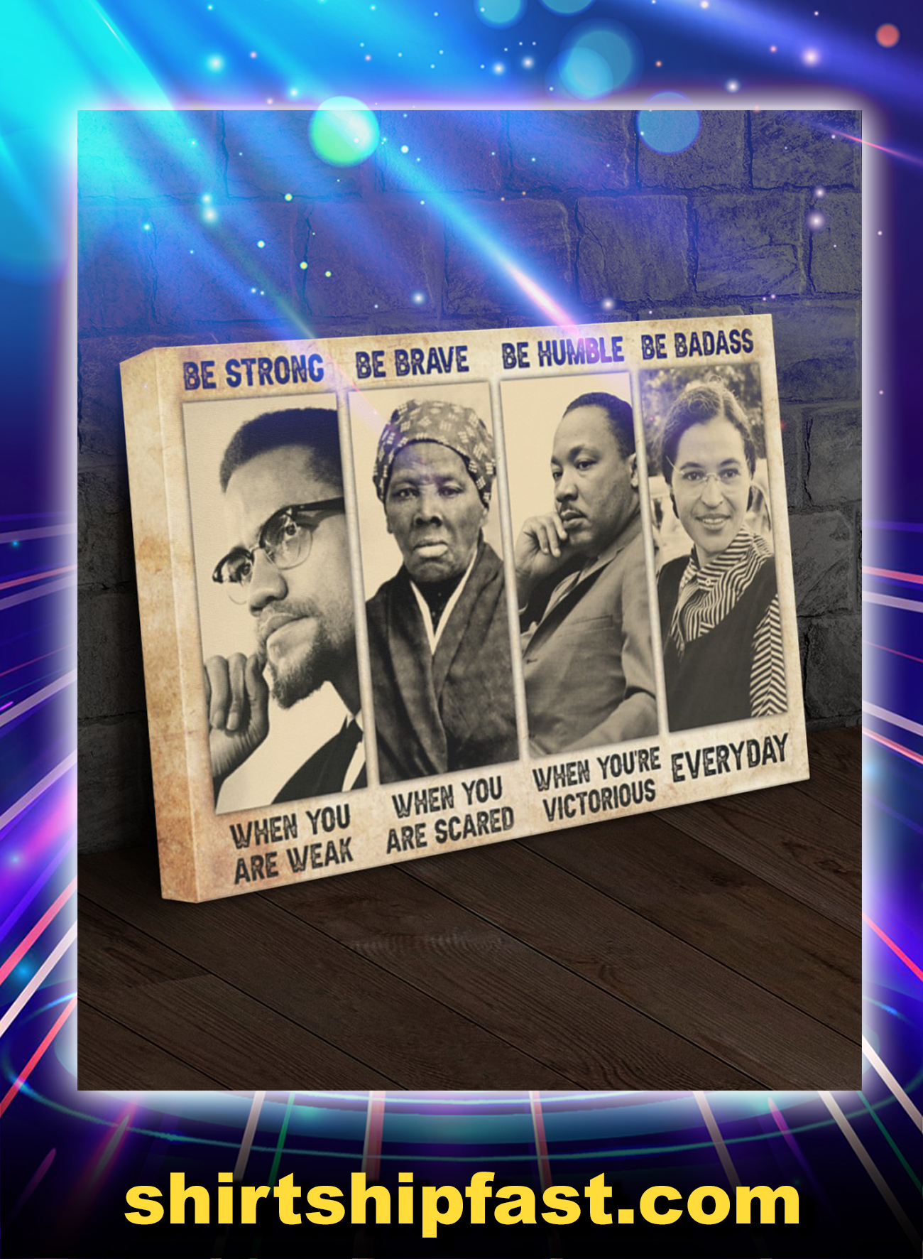 Malcolm X Harriet Tubman be strong be brave be humble be badass canvas prints - Picture 1