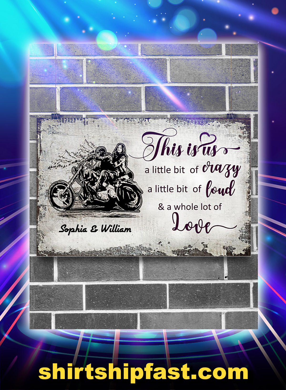 Motorcycle this is us a little bit of crazy personalized poster - Picture 1