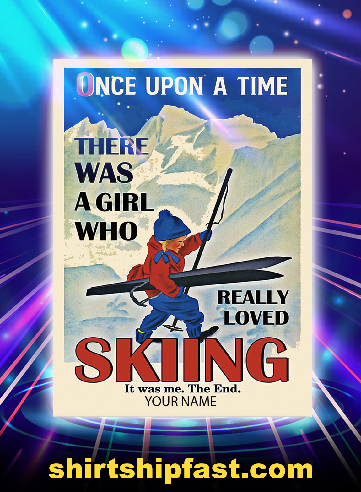 Personalized custom name Once upon a time there was a girl who really loved skiing poster and canvas prints - A2