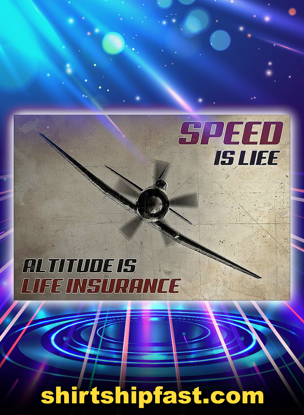 Pilot speed is life altitude is life insurance poster - A1