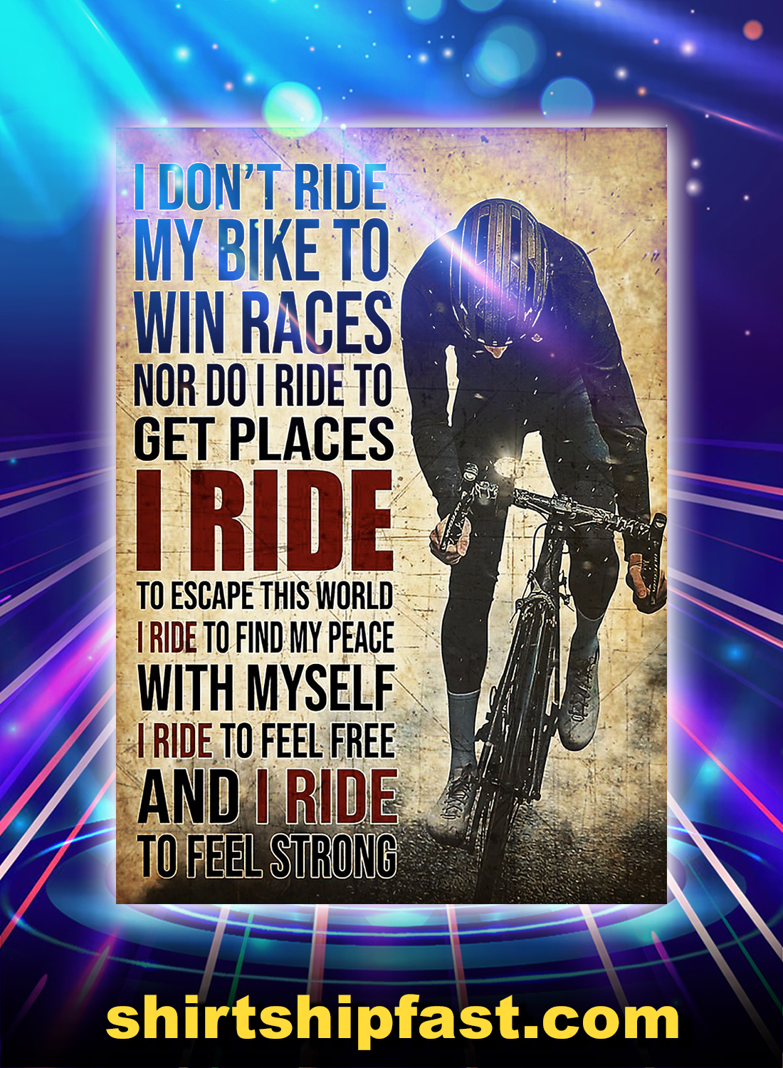 Poster I don't ride my bike to win races - A4
