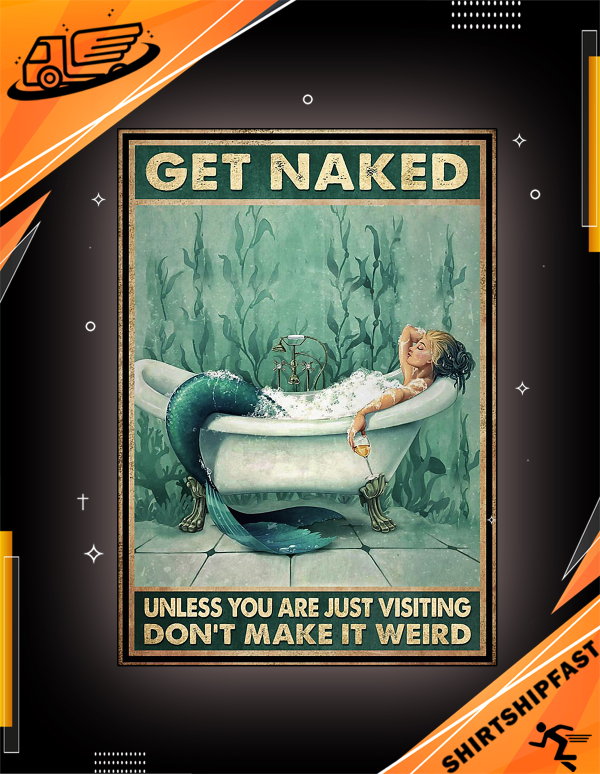 Poster Mermaid get naked unless you are just visiting don't make it weird - Picture 2