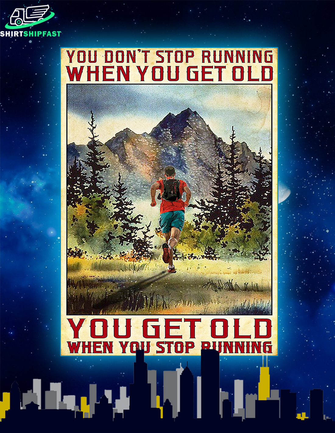 Poster You don't stop running when you get old - Picture 1