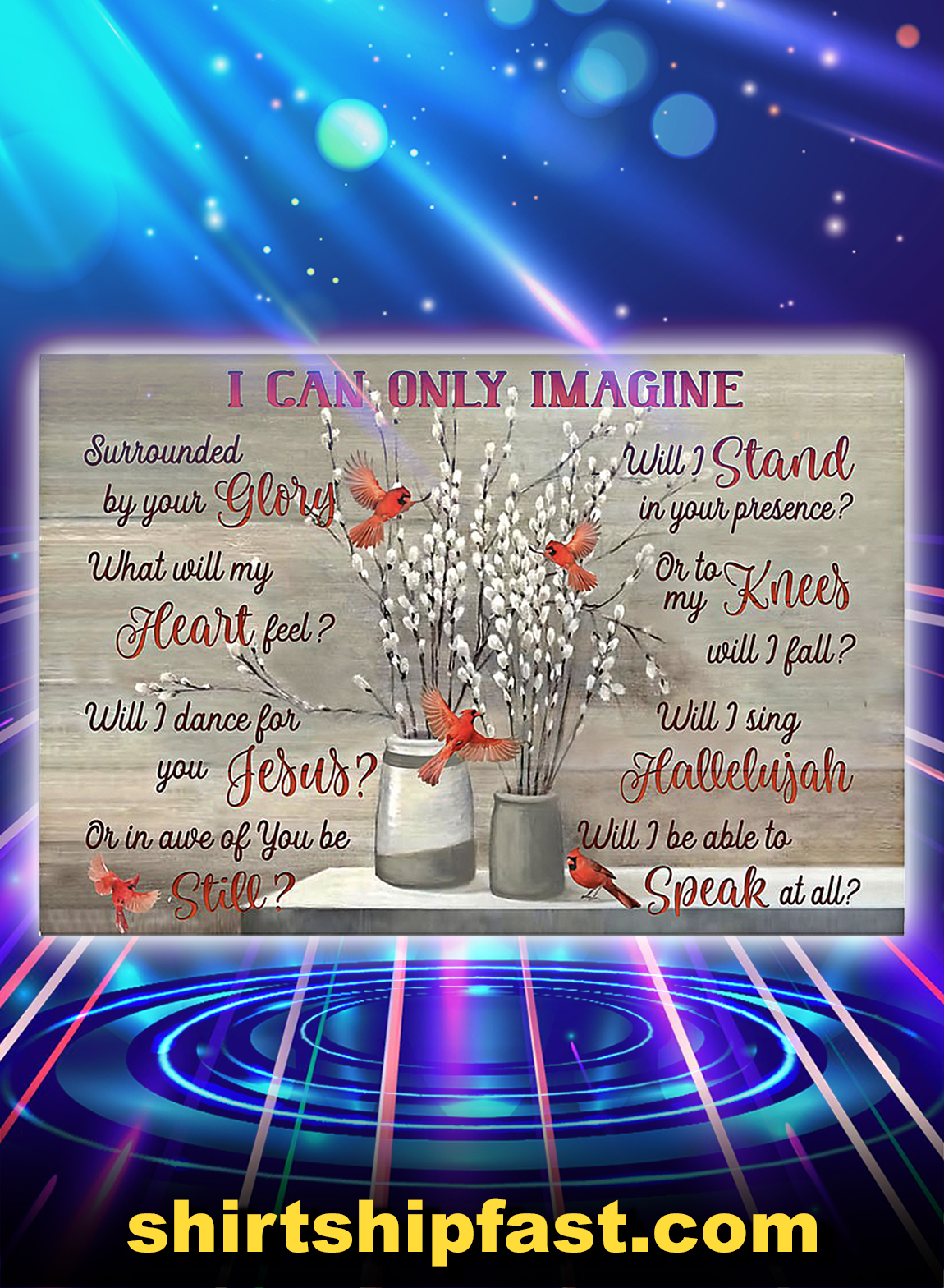 Red bird cardinal I can only imagine poster - A3