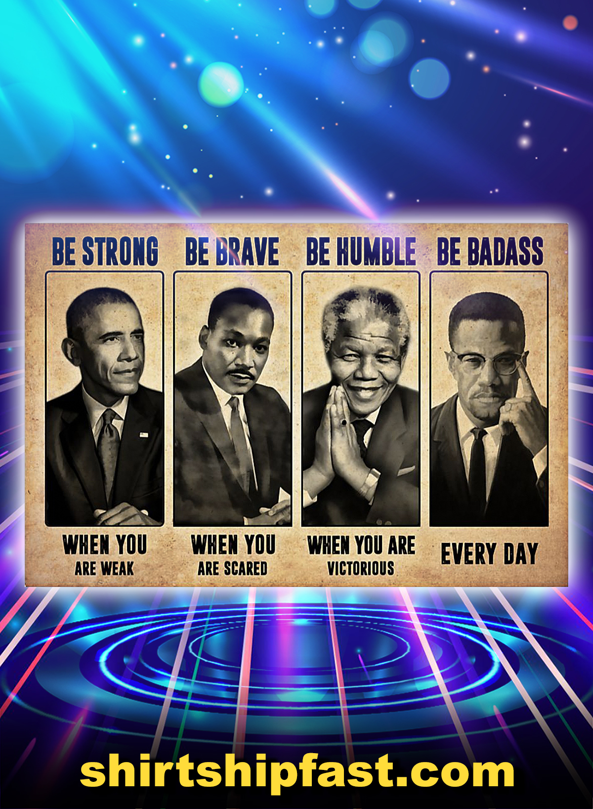 The civil right leads be strong be brave be humble be badass poster - A4