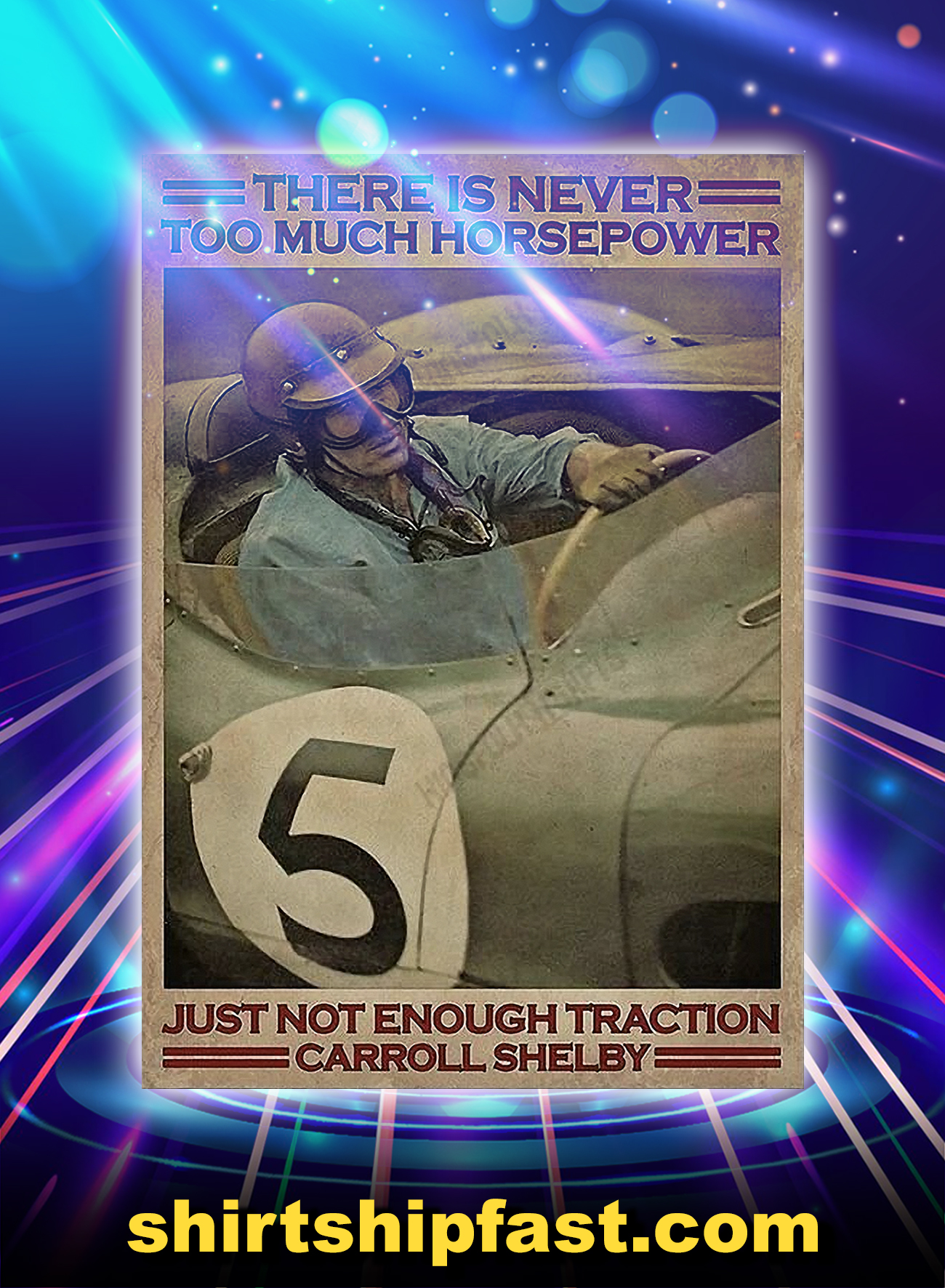 There is never too much horsepower just not enough traction Carroll Shelby canvas and poster - Picture 3