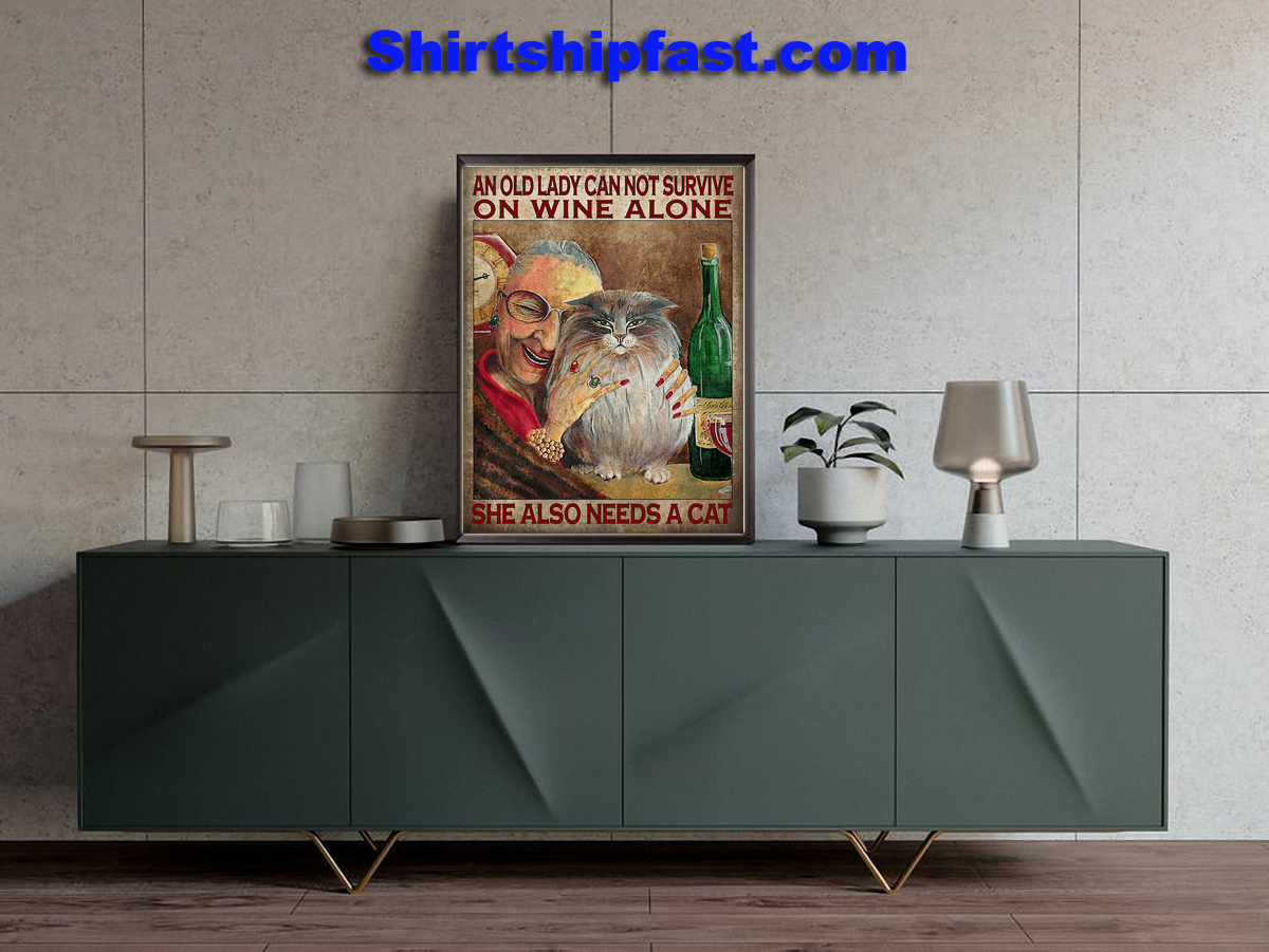 An old lady can not survive on wine alone she also needs a cat poster - Picture 1