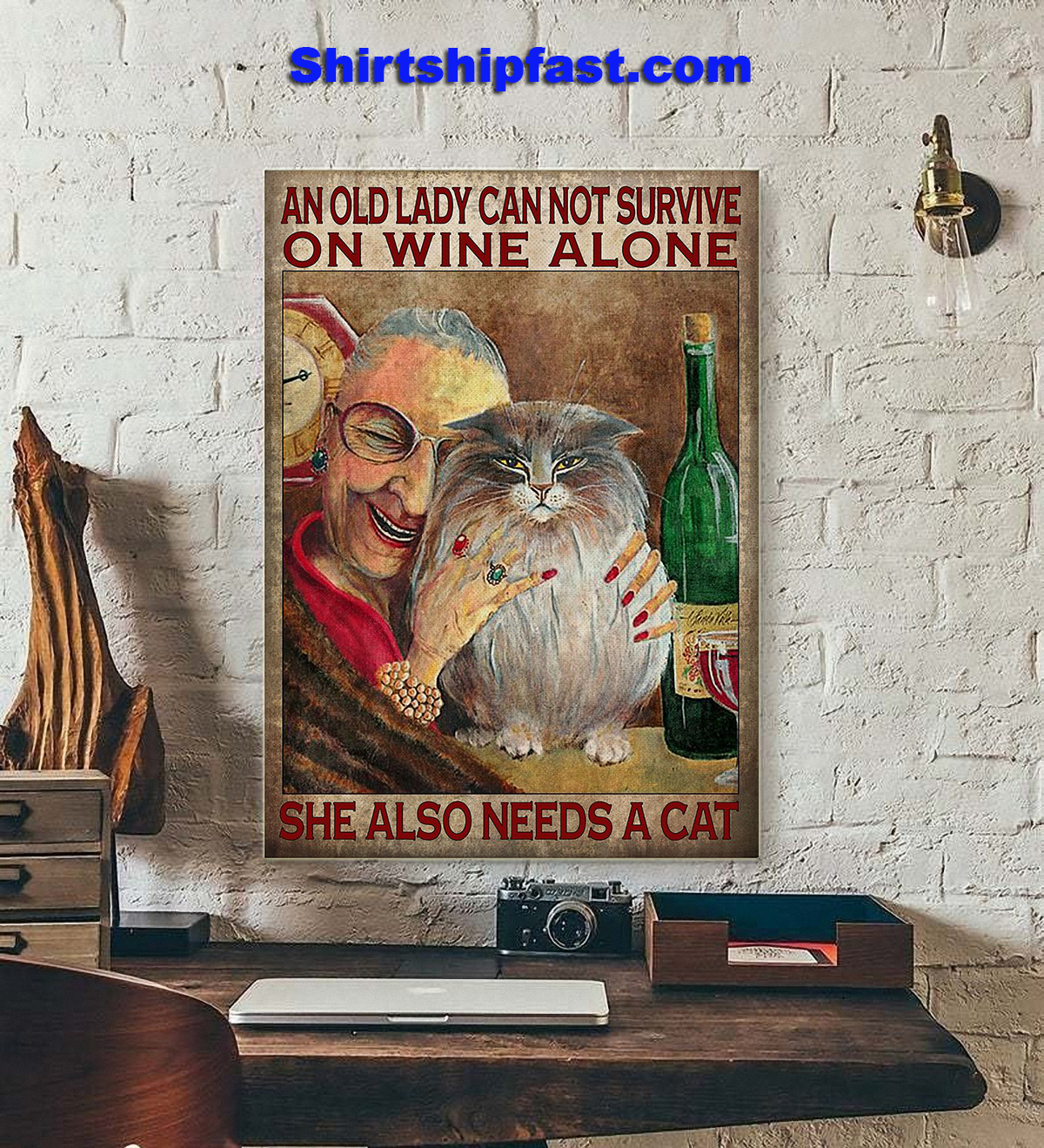 An old lady can not survive on wine alone she also needs a cat poster - Picture 2