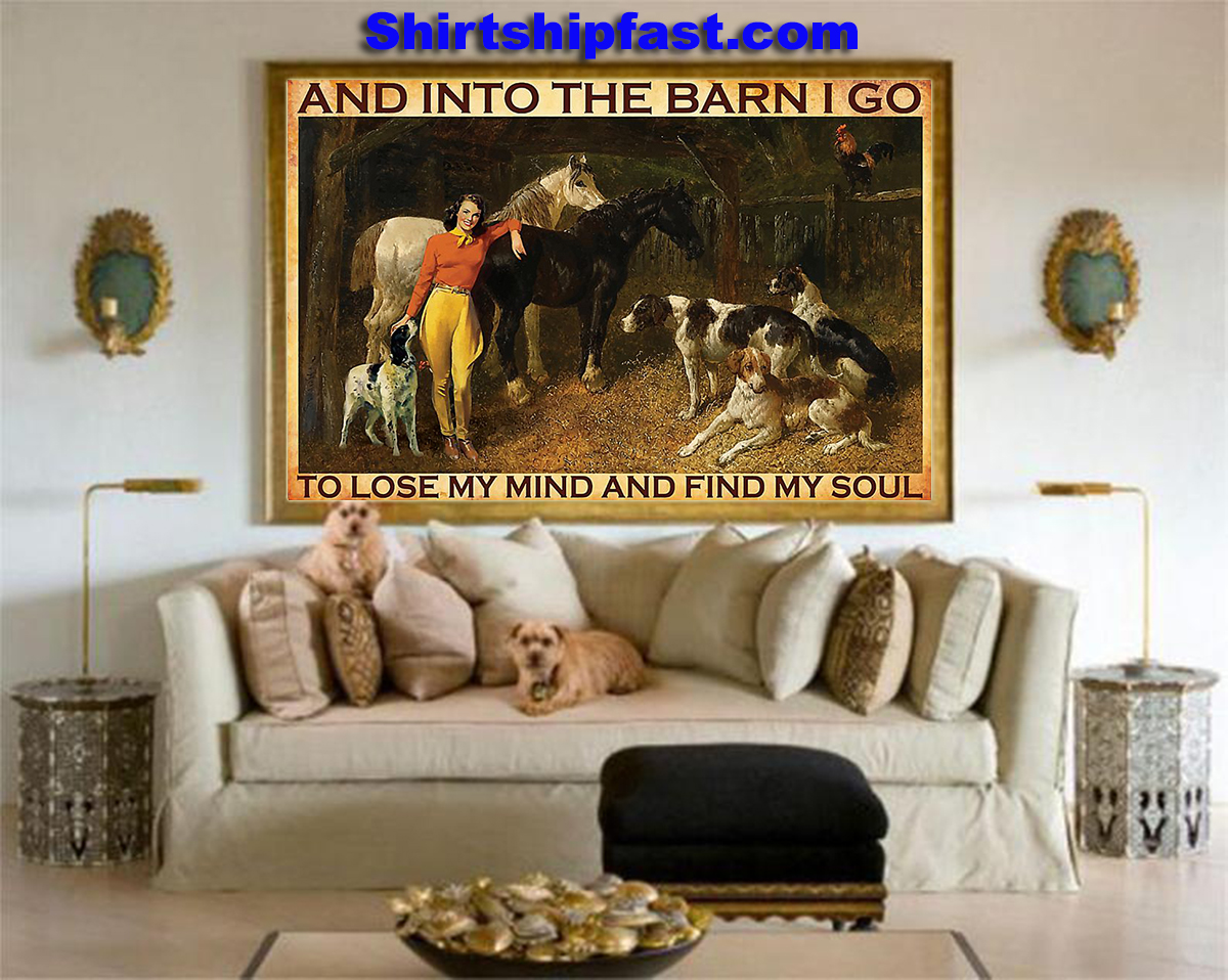 And Into The Barn I Go Cowgirl poster - Picture 1