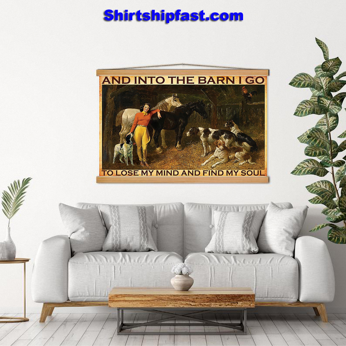 And into the barn I go to lose my mind Cowgirl poster