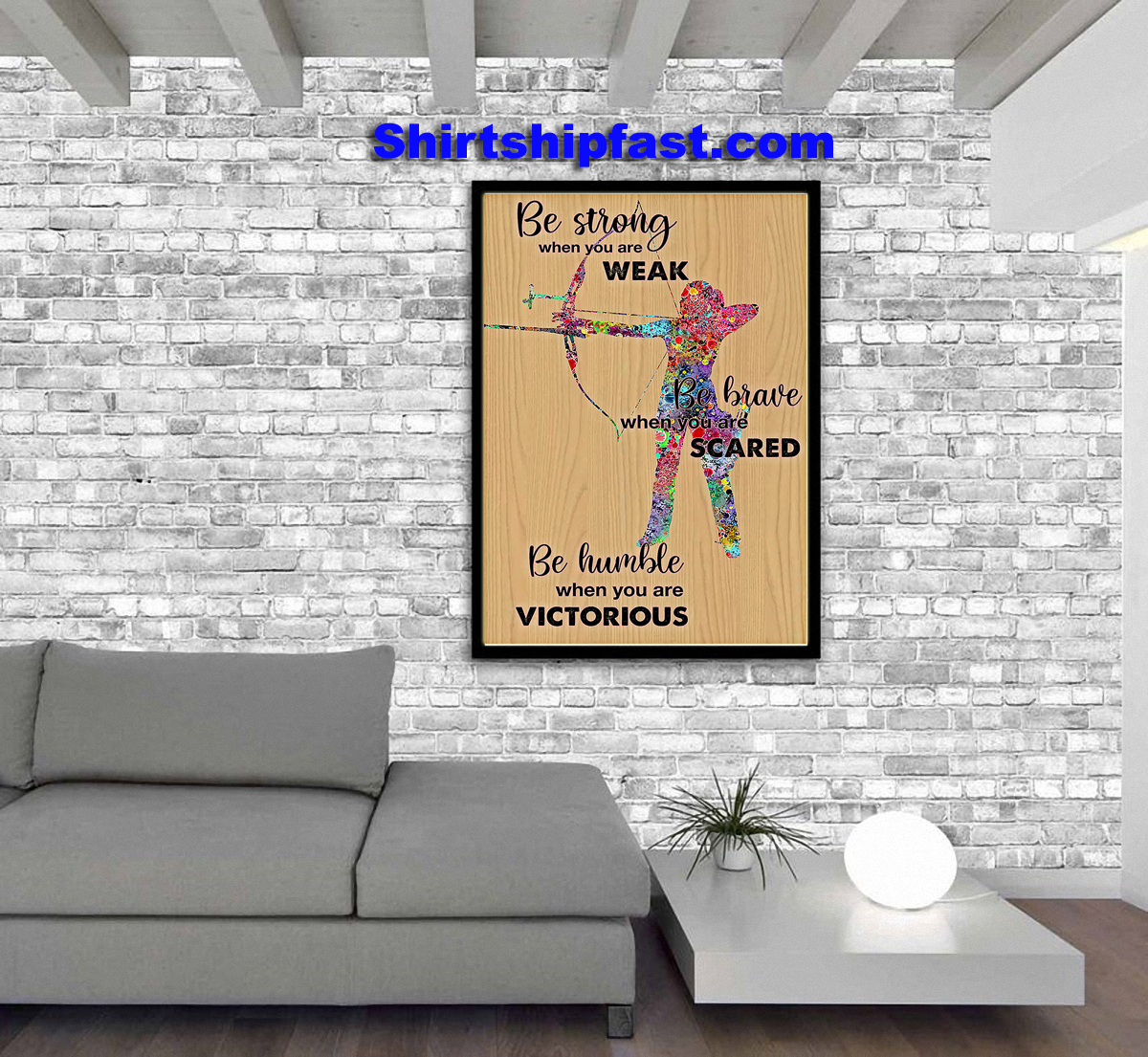 Archery be strong when you are weak poster
