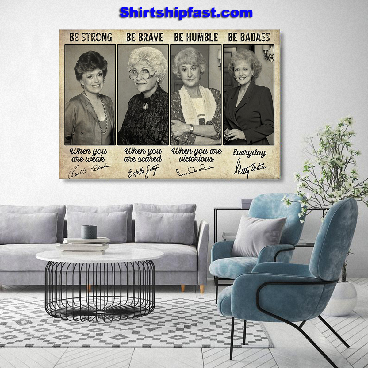 Be strong be brave be humble be badass Golden Girls signature poster - Picture 2