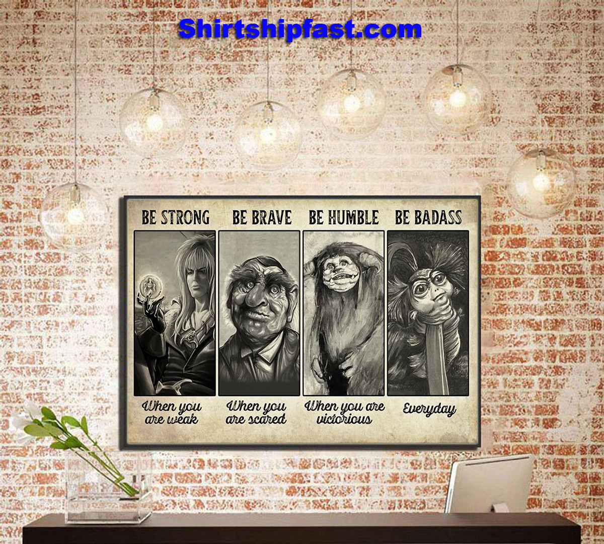 Be strong be brave be humble be badass supernatural creature poster - Picture 2