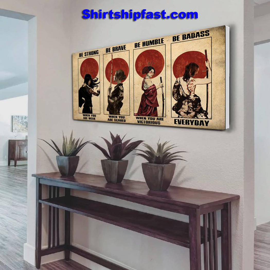 Customize Samurai women be strong be brave be humble be badass poster - Picture 2