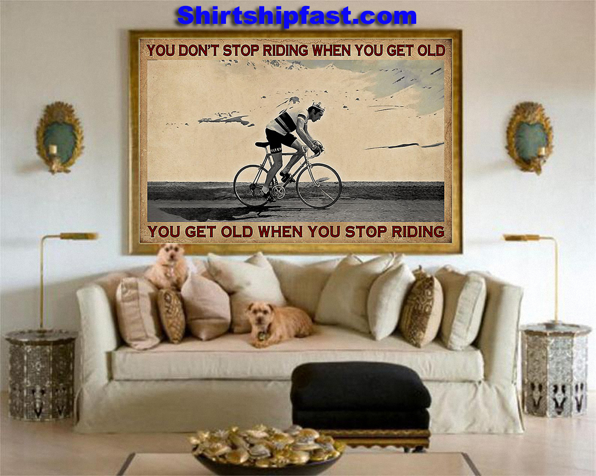 Cycling you don't stop riding when you get old canvas - Picture 2