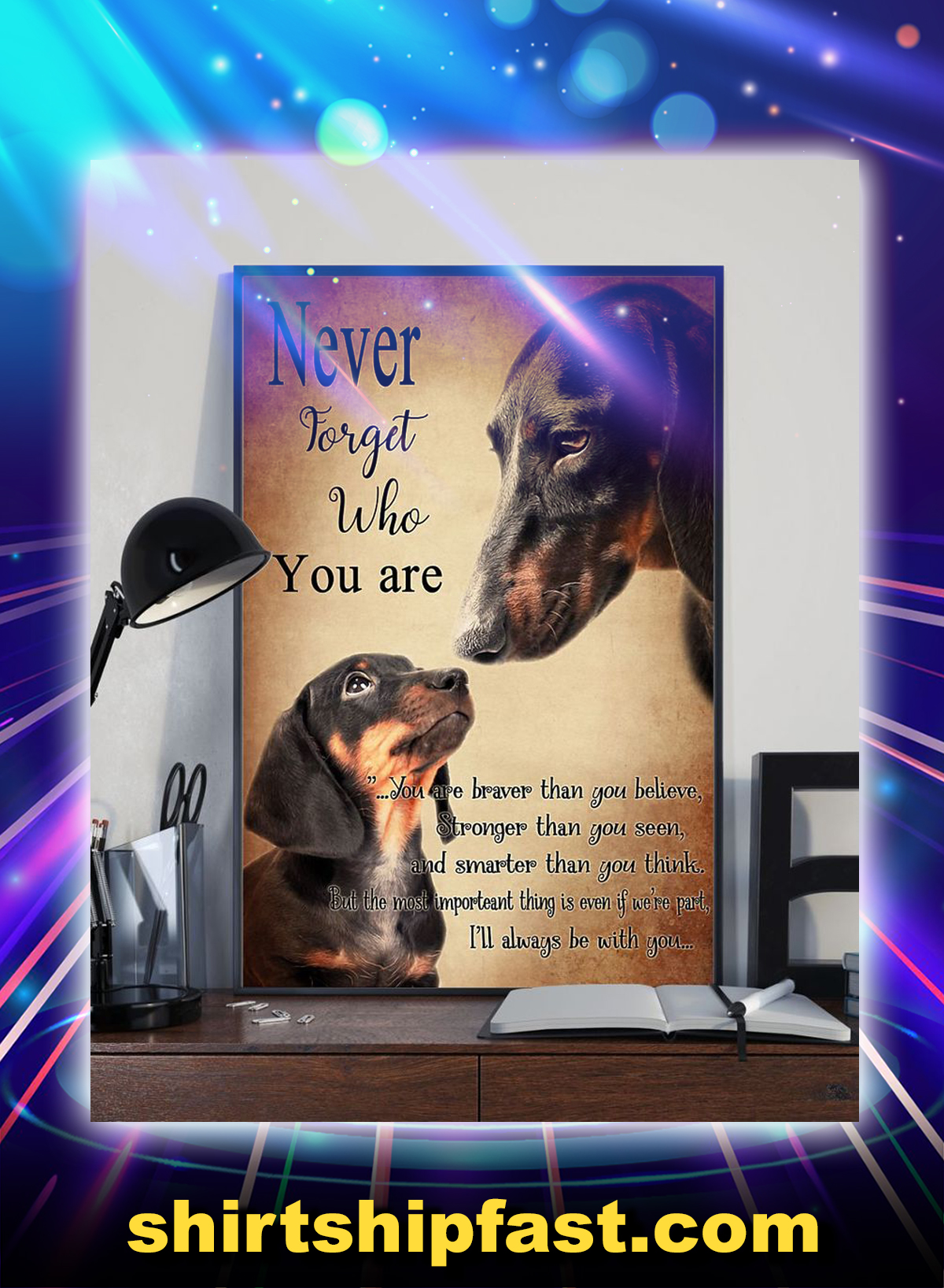 Dachshund never forget who you are canvas - Picture 2
