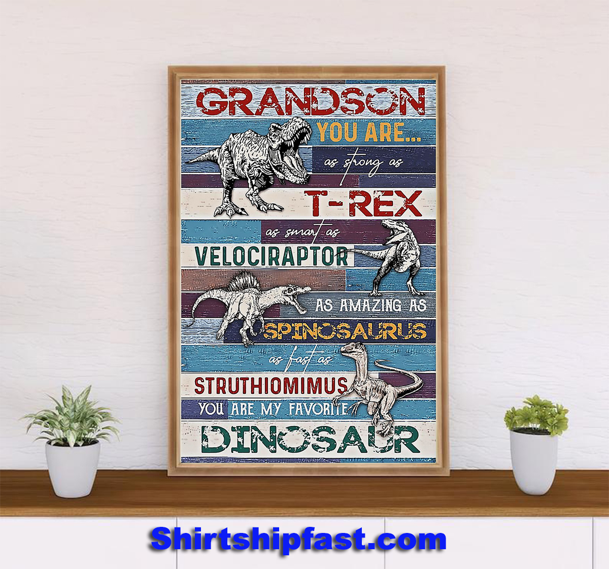 Dinosaur Grandson You are as strong as T-rex poster - Picture 2