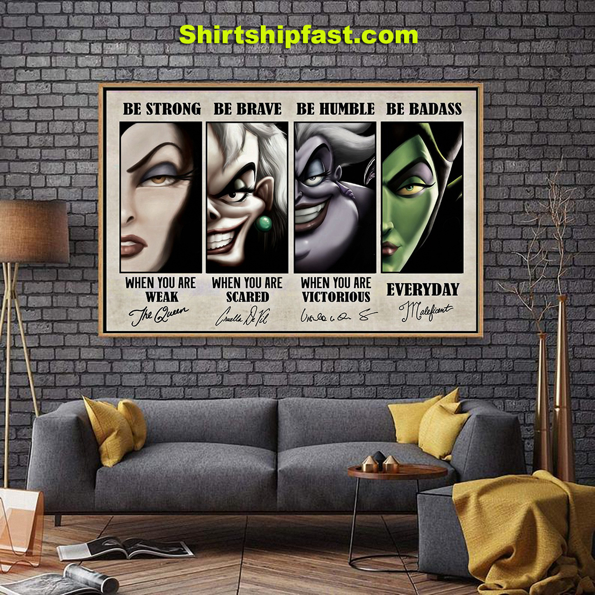 Disney villains be strong be brave be humble be badass signature poster - Picture 1