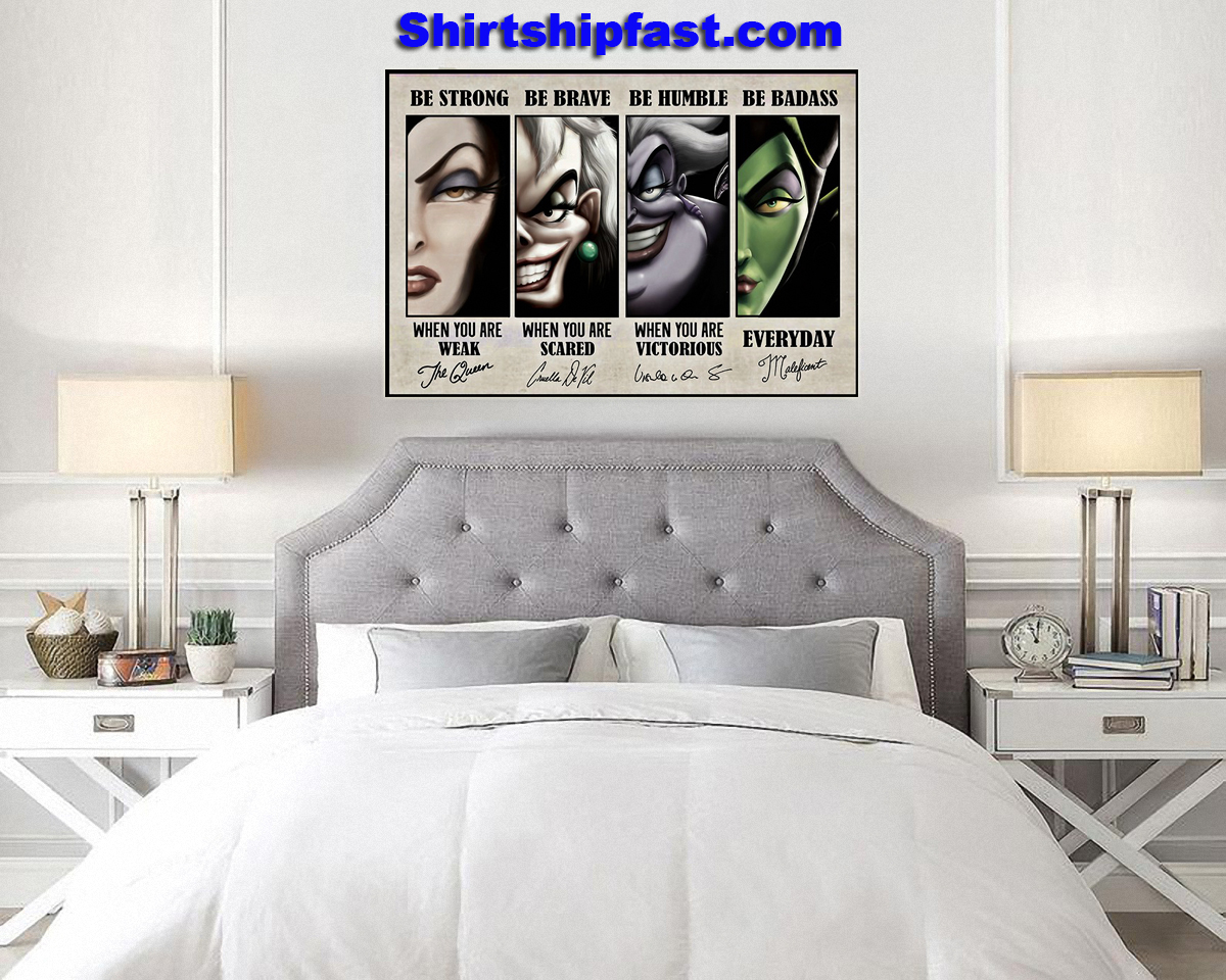 Disney villains signature be strong be brave be humble be badass poster - Picture 2