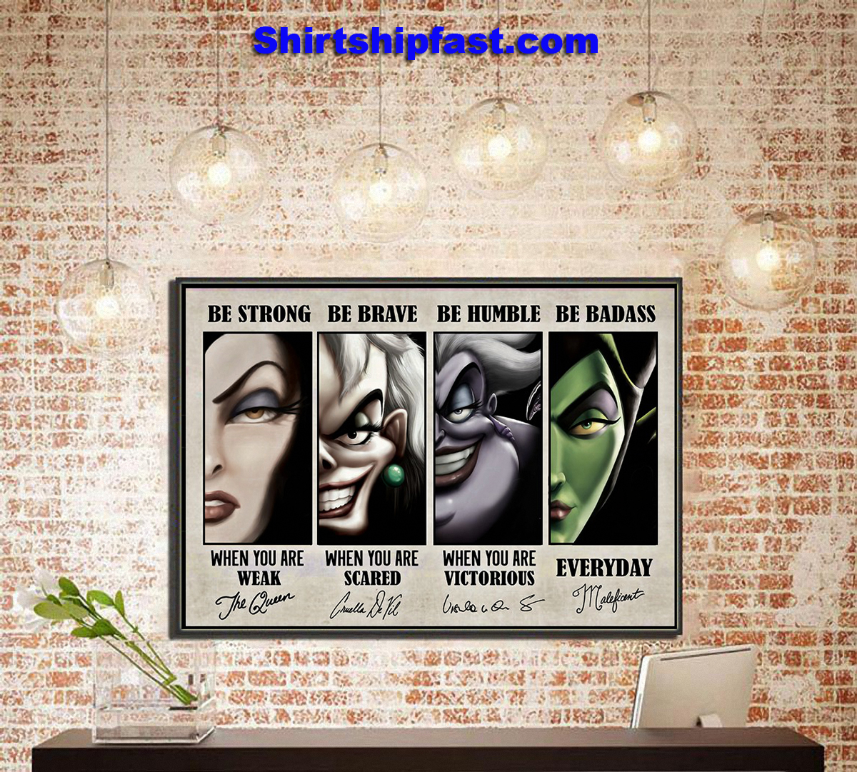 Disney villains signature be strong be brave be humble be badass poster - Picture 3
