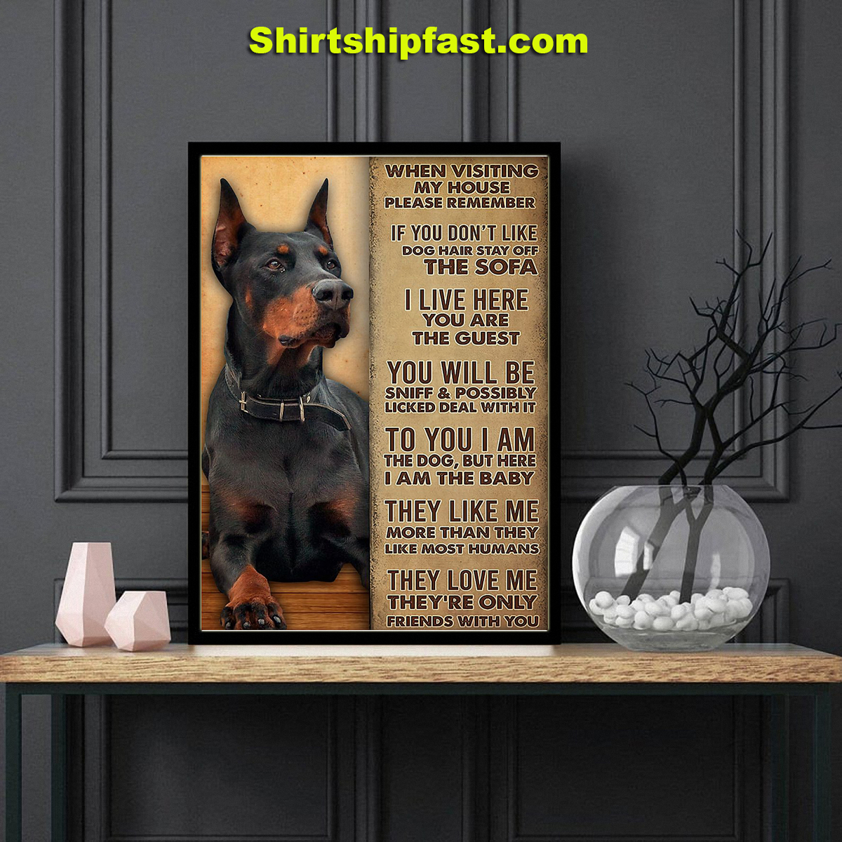 Dobermann when visiting my house please remember poster - Picture 3