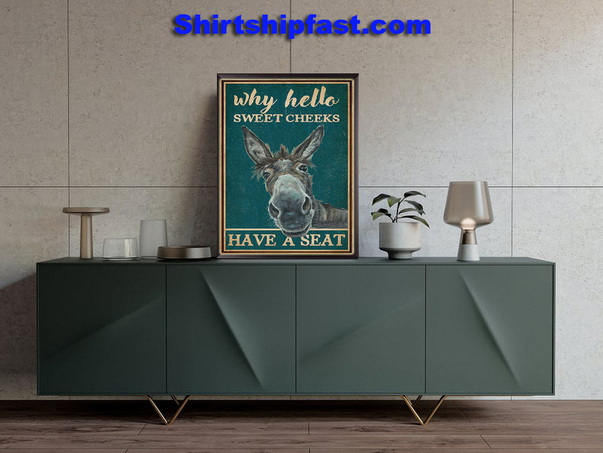 Donkey why hello sweet cheeks have a seat poster - Picture 2