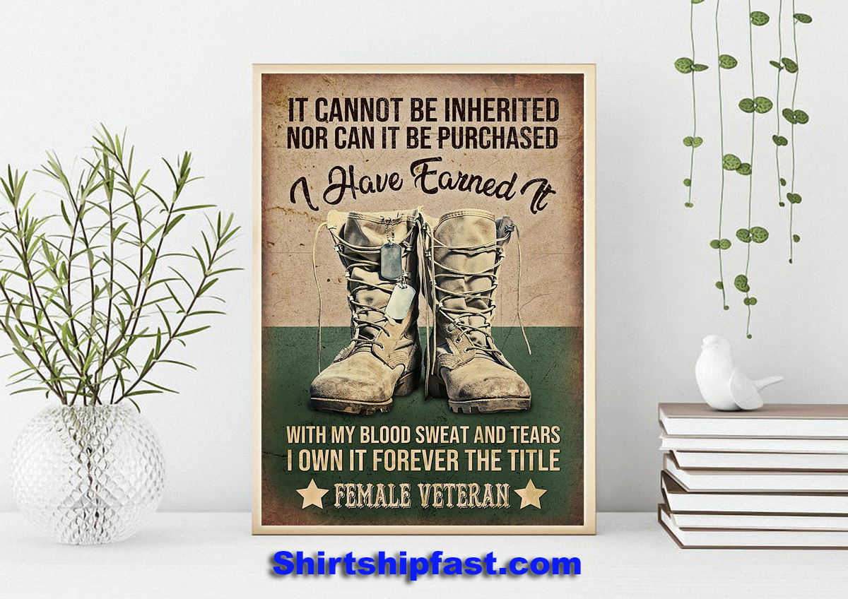 Female veteran It cannot be inherited nor can it be purchased poster