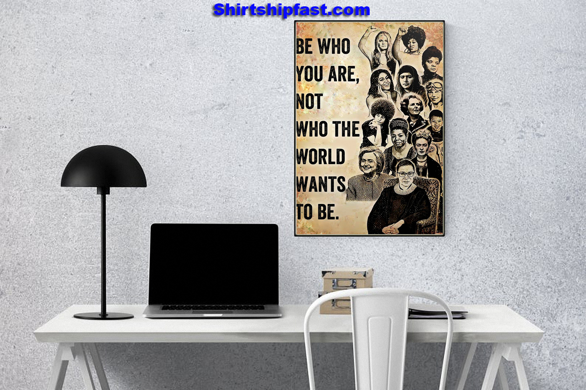 Feminists Be who you are not who the world wants to be poster - Picture 2
