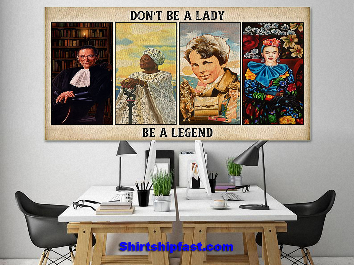 Feminists don't be a lady be a legend poster - Picture 1