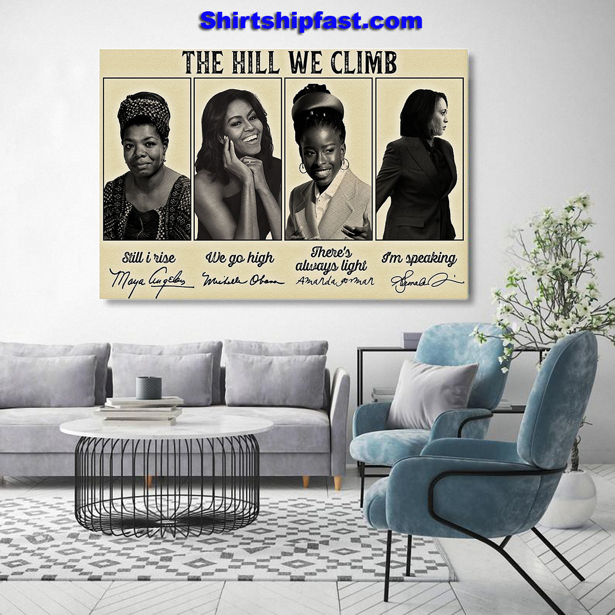 Feminists famous signature The hill we climb poster