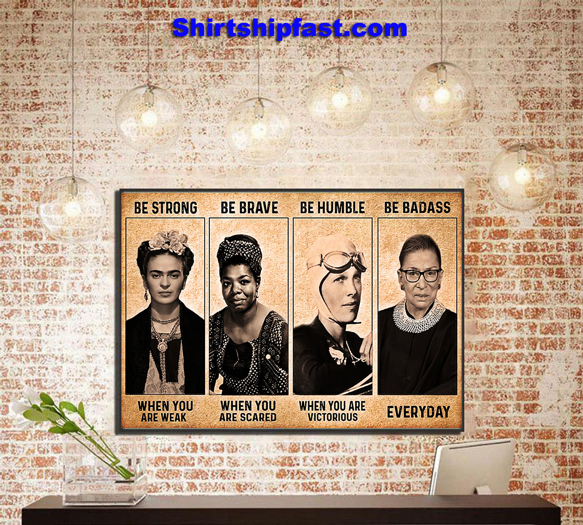 Frida Kahlo Maya Angelou feminist be strong be brave be humble be badass poster - Picture 2
